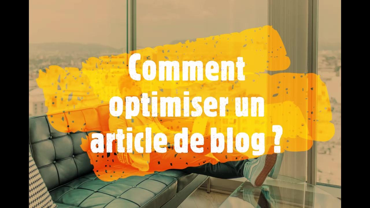 Comment optimiser un article de blog | 5 étapes clés